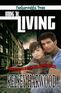 "Kelsey Harwood's ""Among the Living."" will soon be published."