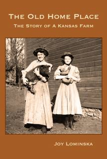 The cover of Lominska's book shows Fredericka Bruchmiller, one of the daughters of the original owners of the Lominska farm.